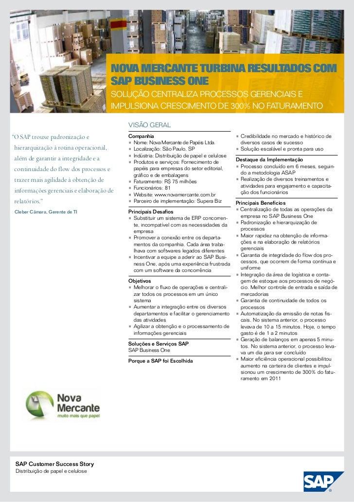 Nova Mercante turbina resultados com                                     SAP Business One                                 ...