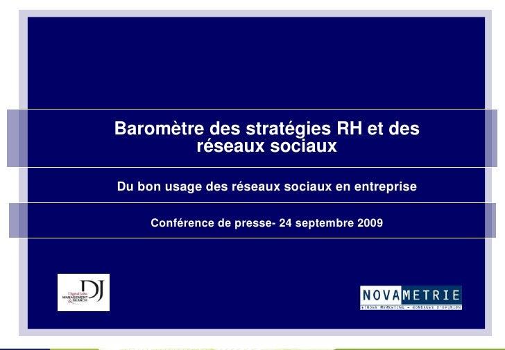 Baromètre des stratégies RH et des         réseaux sociaux  Du bon usage des réseaux sociaux en entreprise       Conférenc...