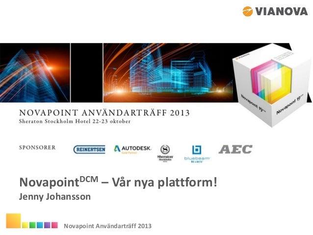 Novapoint dcm vår nya plattform-väg
