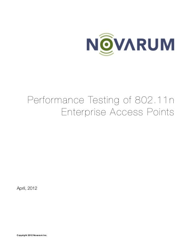 Performance Testing of 802.11n Enterprise Access Points