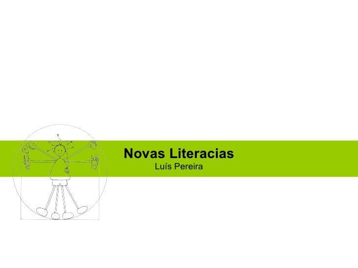 Novas Literacias Luís Pereira
