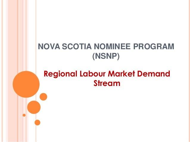 NOVA SCOTIA NOMINEE PROGRAM (NSNP) Regional Labour Market Demand Stream