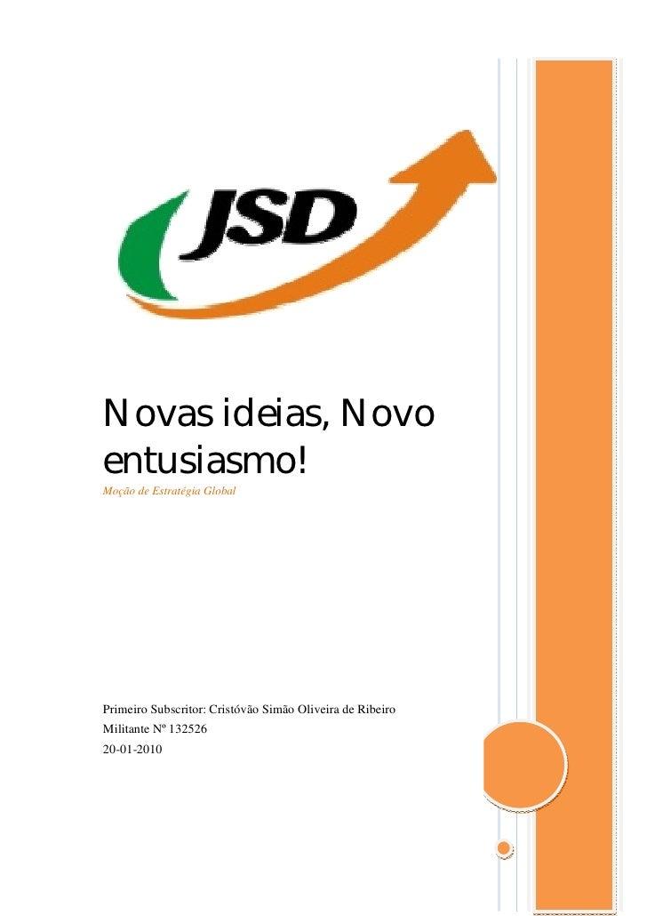 Novas ideias, novo entusiasmo