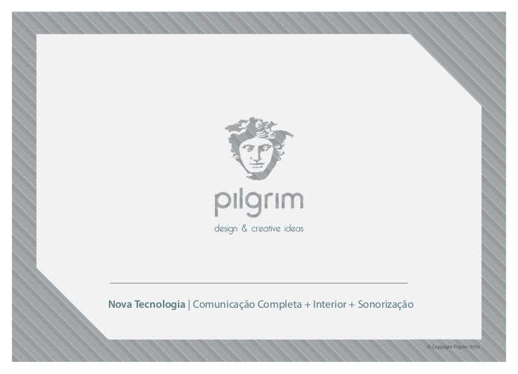 Nova Tecnologia | Comunicação Completa + Interior + Sonorização