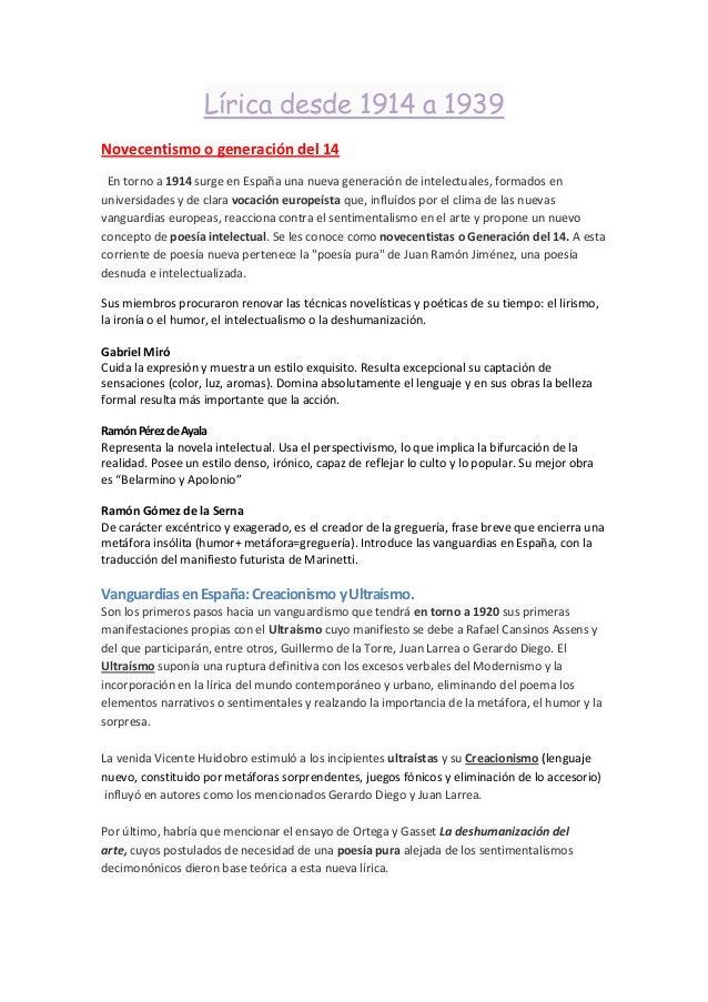 Lírica desde 1914 a 1939Novecentismo o generación del 14En torno a 1914 surge en España una nueva generación de intelectua...