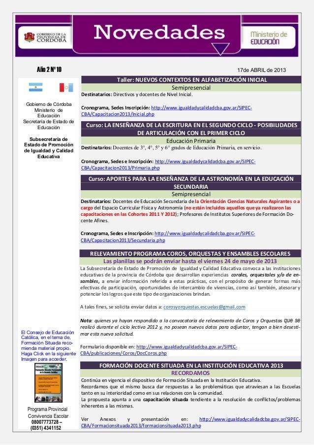Año 2 Nº 10 17de ABRIL de 2013(0351) 4341152Gobierno de CórdobaMinisterio deEducaciónSecretaría de Estado deEducaciónSubse...