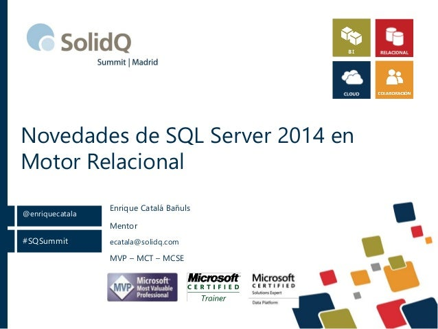 Novedades de SQL Server 2014 en motor relacional
