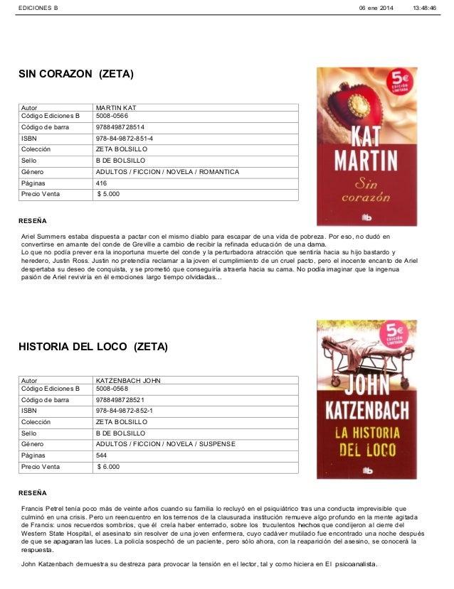 EDICIONES B CHILE  06 ene 2014  13:48:46  SIN CORAZON (ZETA) Autor Código Ediciones B  MARTIN KAT 5008-0566  Código de bar...