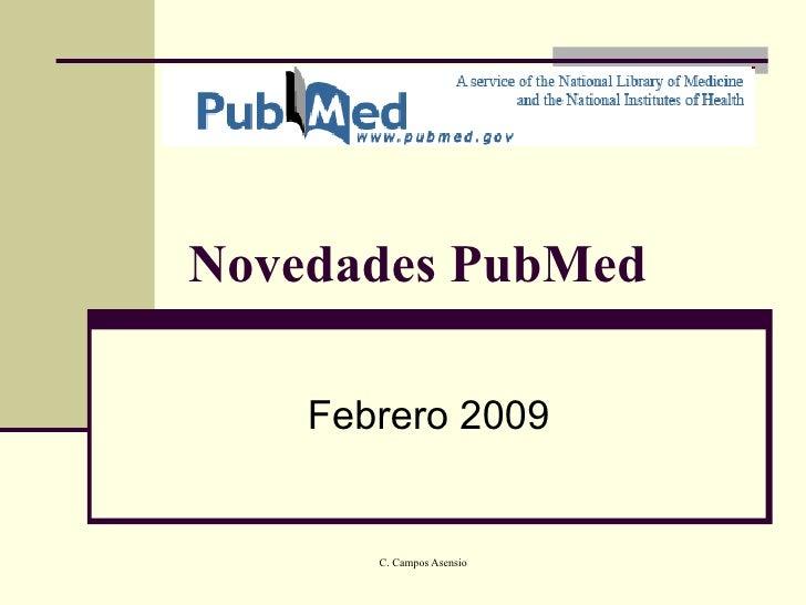 Novedades Febrero 2010 en PubMed