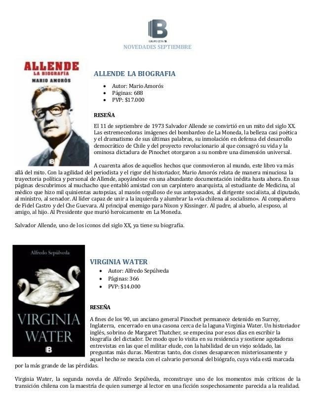 NOVEDADES SEPTIEMBRE ALLENDE LA BIOGRAFIA  Autor: Mario Amorós  Páginas: 688  PVP: $17.000 RESEÑA El 11 de septiembre d...
