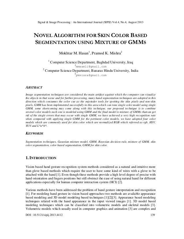 NOVEL ALGORITHM FOR SKIN COLOR BASED SEGMENTATION USING MIXTURE OF GMMS