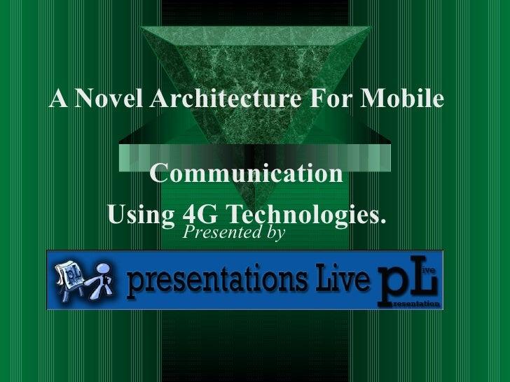 Novel architecture