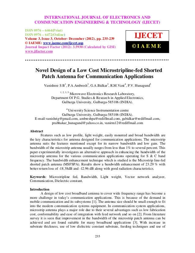 Novel design of a low cost microstripline fed shorted patch antenna