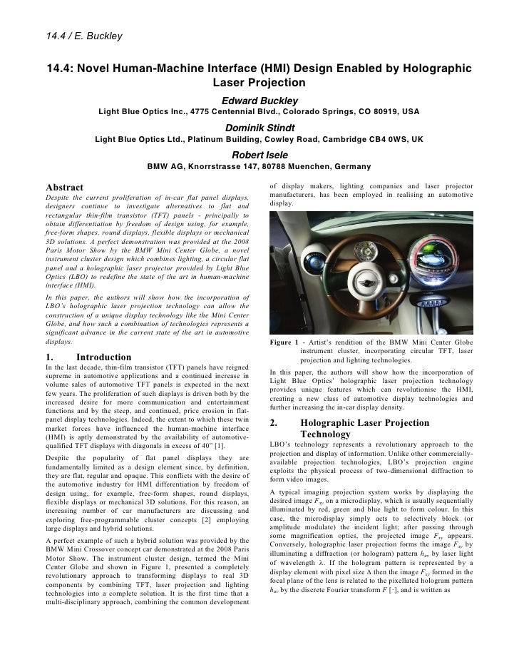 14.4 / E. Buckley   14.4: Novel Human-Machine Interface (HMI) Design Enabled by Holographic                            Las...