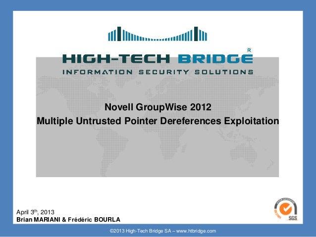Novell GroupWise Multiple Untrusted Pointer Dereferences Exploitation