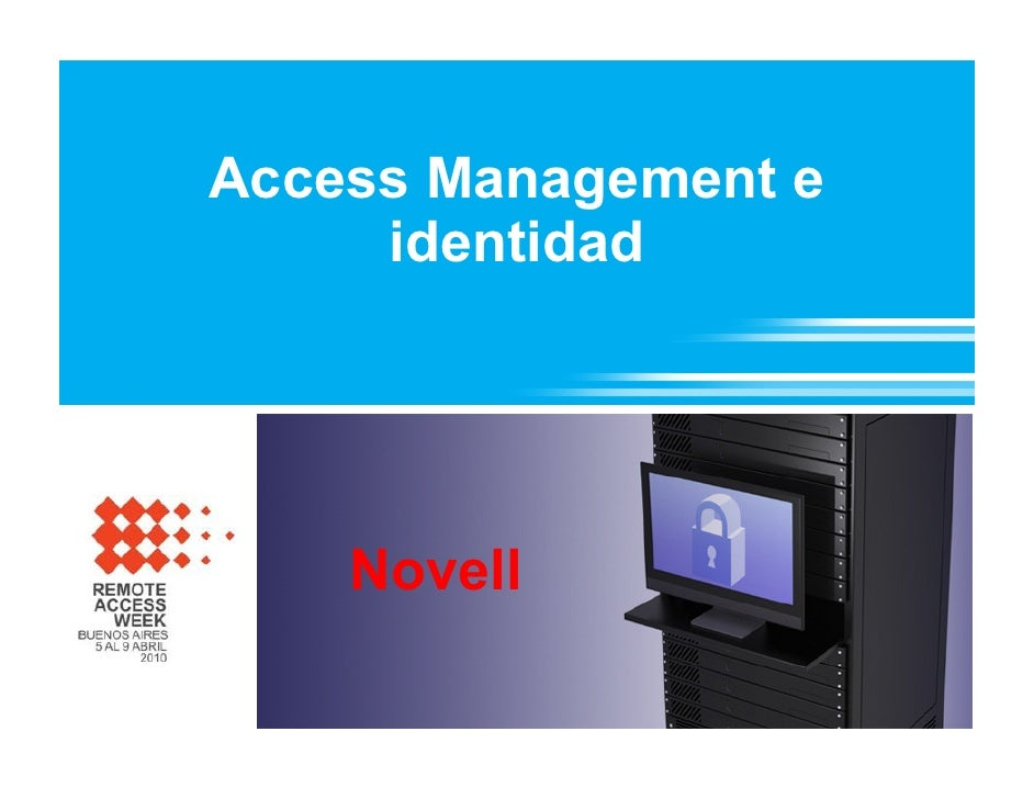Access Management e      identidad         Novell