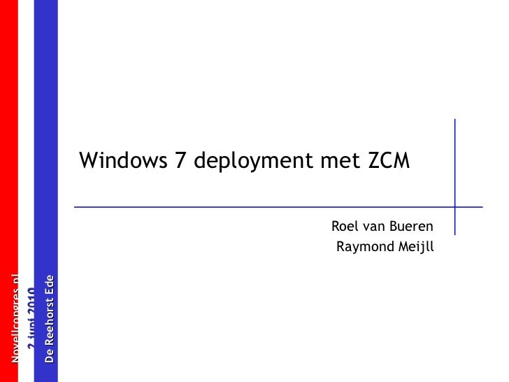 Windows 7 deployment with ZCM (Novell Congres 2010)