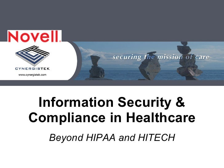 Information Security & Compliance in Healthcare Beyond HIPAA and HITECH