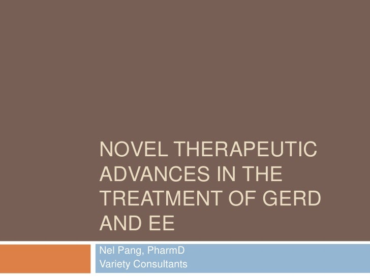 Novel Therapeutic Advances In The Treatment Of Gerd