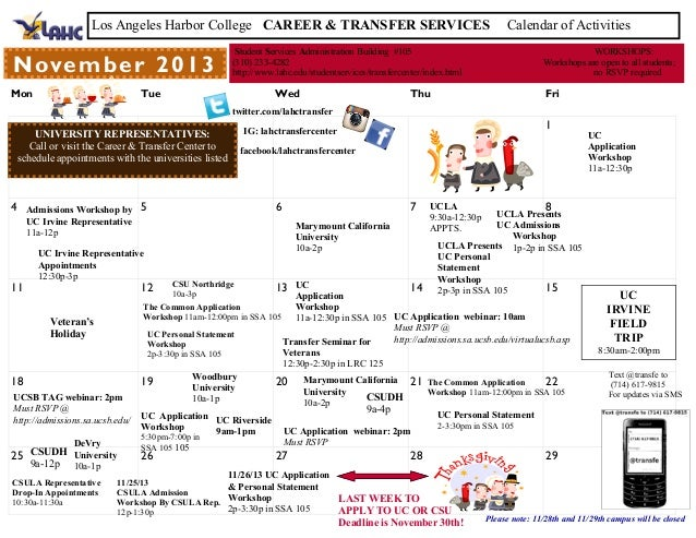 Los Angeles Harbor College CAREER & TRANSFER SERVICES  N ove m b e r 2 0 1 3 Mon  Calendar of Activities  Student Services...