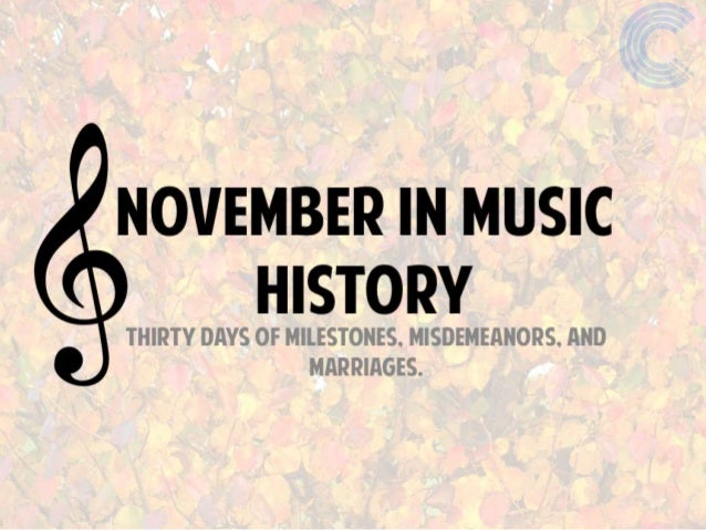 November: The Month in Music History