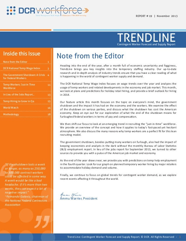 REPORT # 19 | November 2013  TRENDLINE Contingent Worker Forecast and Supply Report  Inside this Issue Note from the Edito...