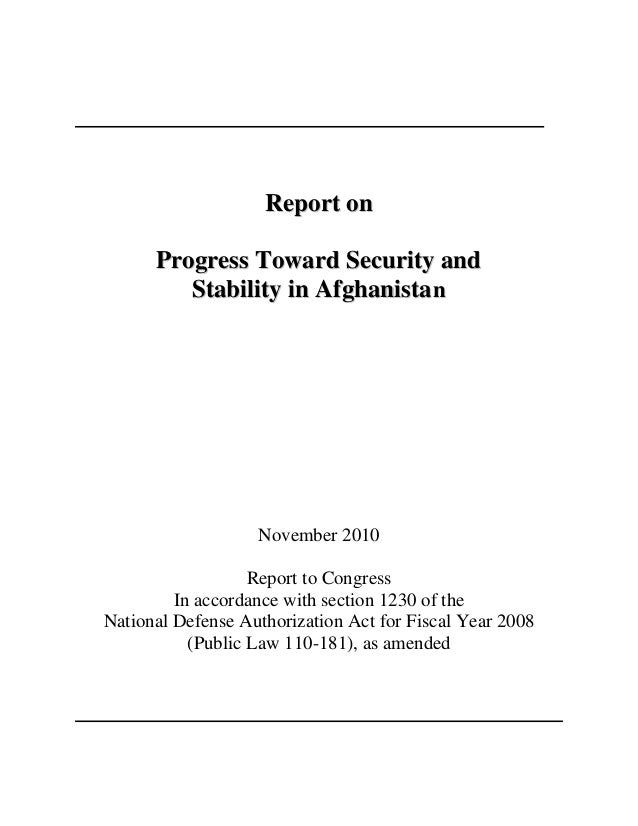 Report on Progress Toward Security and Stability in Afghanista n  November 2010 Report to Congress In accordance with sect...