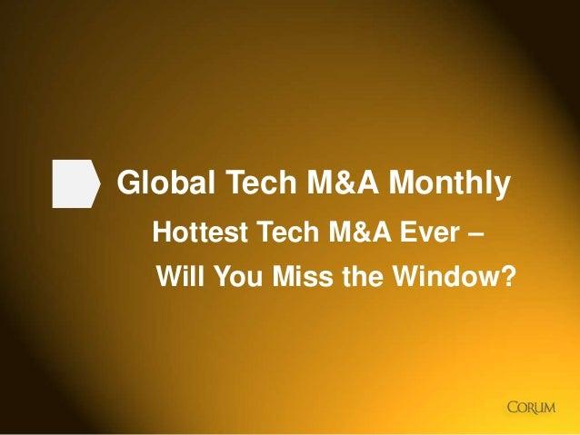 Tech M&A Monthly - Hottest Tech M&A Ever