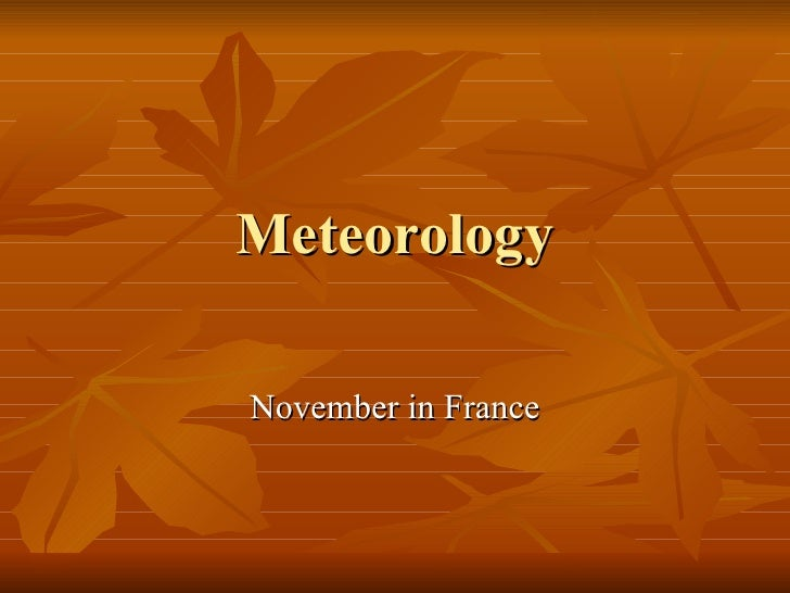 Meteorology November in France