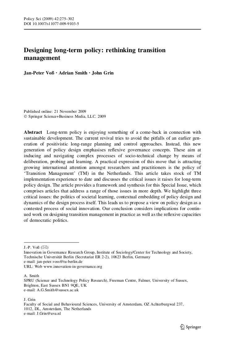 Policy Sci (2009) 42:275–302DOI 10.1007/s11077-009-9103-5Designing long-term policy: rethinking transitionmanagementJan-Pe...