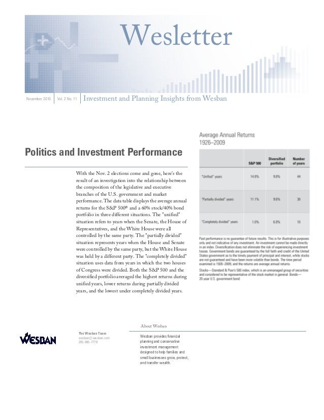 Politics and Investment Performance With the Nov. 2 elections come and gone, here's the result of an investigation into th...