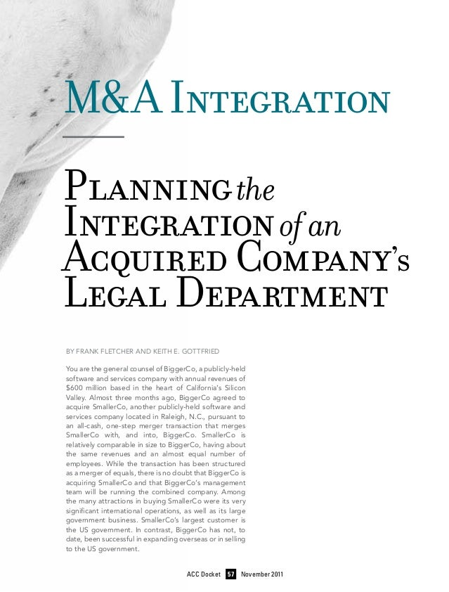 M&A Integration —— Planning the Integration of an Acquired Company's Legal Department By Frank Fletcher and Keith E. Gottf...