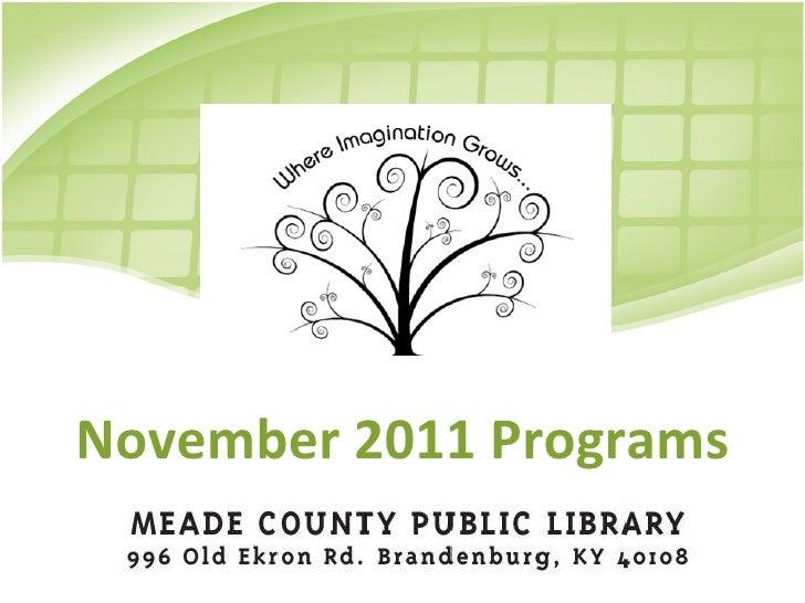 November 2011 Programs