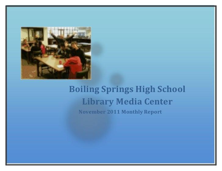 Boiling Springs High School   Library Media Center  November 2011 Monthly Report