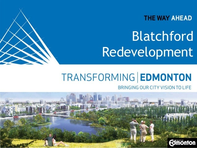 Blatchford Redevelopment  Replace with appropriate image in View > Master.