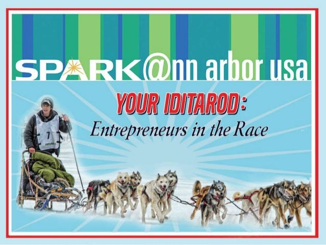 Marketing Roundtable - November 12, 2013 - Your Iditarod-Entrepreneurs in the Race