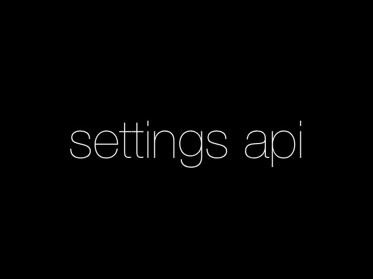 settings api