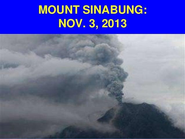 MOUNT SINABUNG: NOV. 3, 2013
