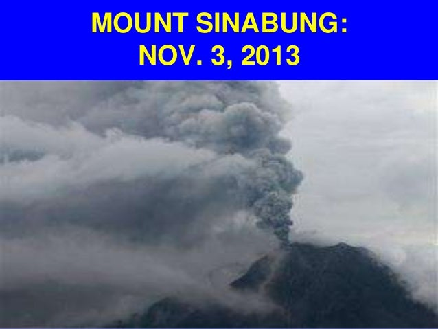 November 3, 2013 Volcano Sinabung on north Sumatra, Indonesia erupts