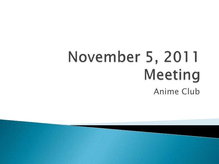 November 5, 2011 meeting