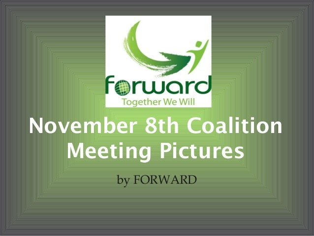 November 8th Coalition Meeting Pictures