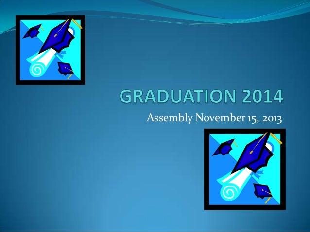 Assembly November 15, 2013