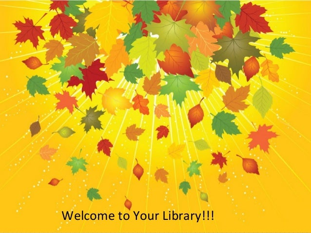 Welcome to Your Library!!!