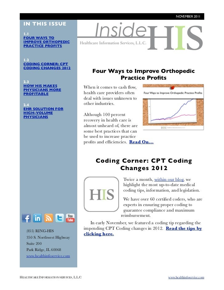 NOVEMBER 2011                                                 Inside  IN THIS ISSUE  1.1  FOUR WAYS TO  IMPROVE ORTHOPEDIC...