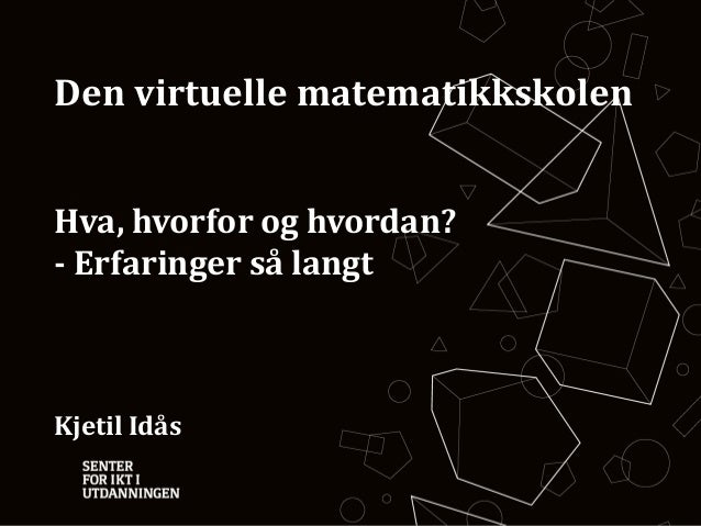 Hva er en virtuell skole? Novemberkonferansen 2012