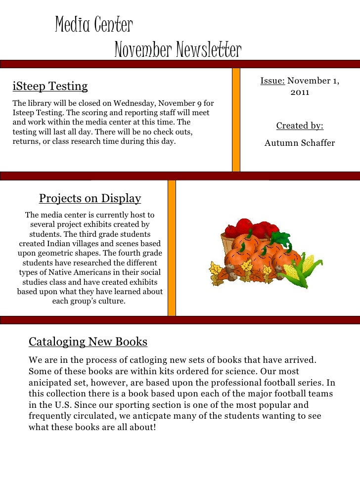 Media Center  November Newsletter Issue:  November 1, 2011 Created by: Autumn Schaffer iSteep Testing The library will be ...