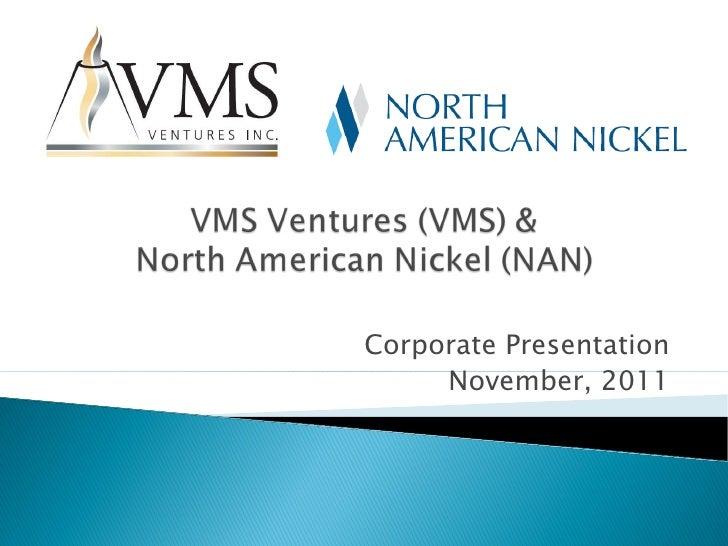 Corporate Presentation November, 2011