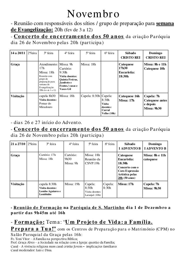 Novem br o- Reunião com responsáveis dos sítios / grupo de preparação para semanade Evangelização: 20h (fev de 3 a 12)- Co...