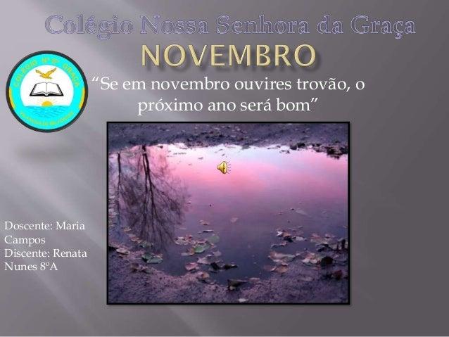 Novembro- Renata-8ºA