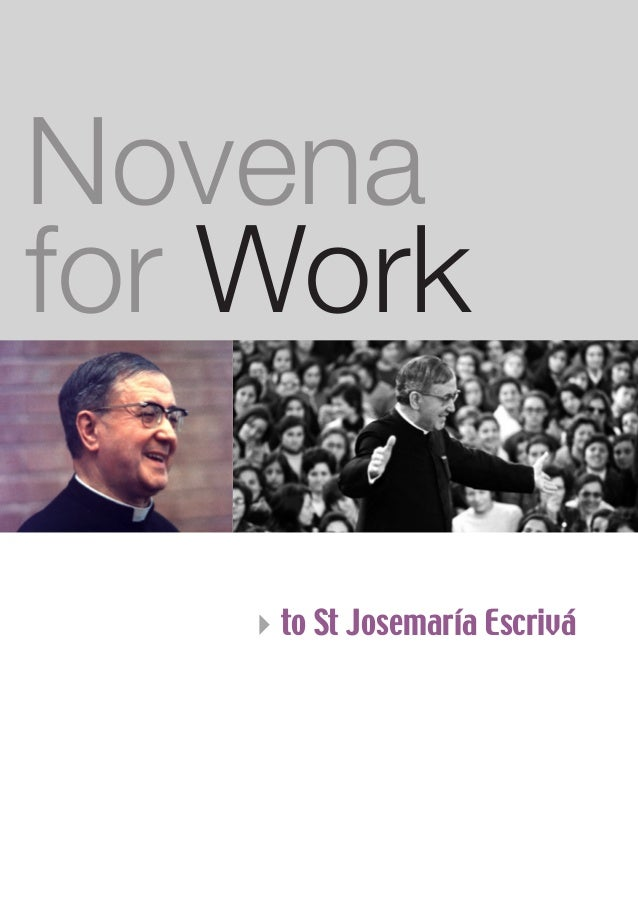 Novena for Work 4to St Josemaría Escrivá